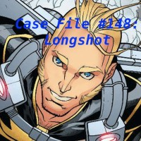 Slightly Misplaced Comic Book Case File #148:  Longshot
