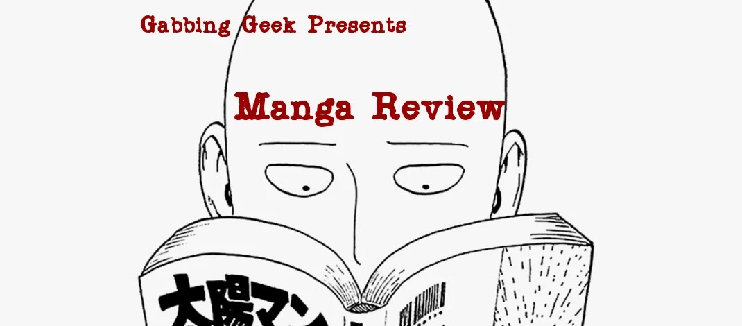 Gabbing Geek Manga Review:  One-Punch Man Volume 3