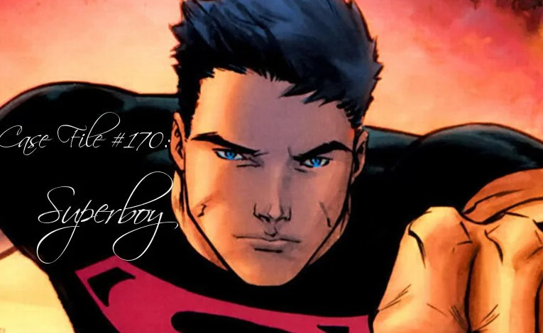Slightly Misplaced Comic Book Heroes Case File #170: Superboy