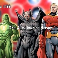 Slightly Misplaced Comic Book Heroes Case File #199:  The Just Imagine Heroes