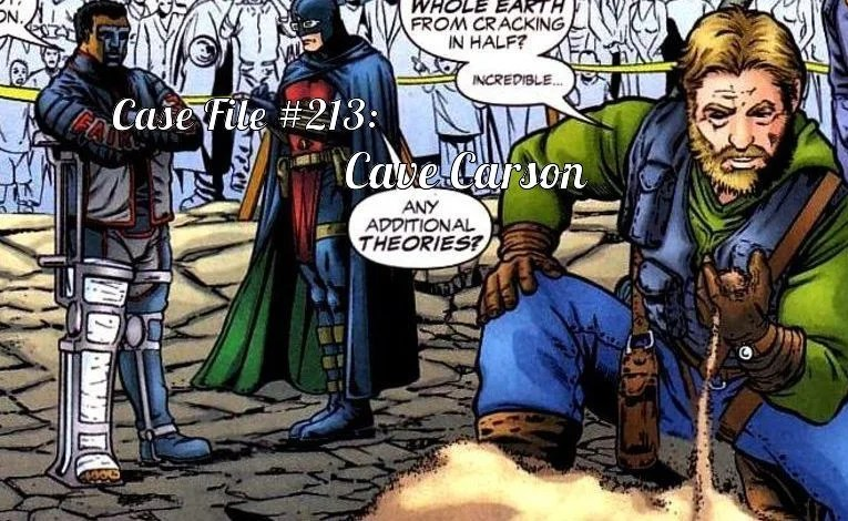 Slightly Misplaced Comic Book Case Files #213:  Cave Carson