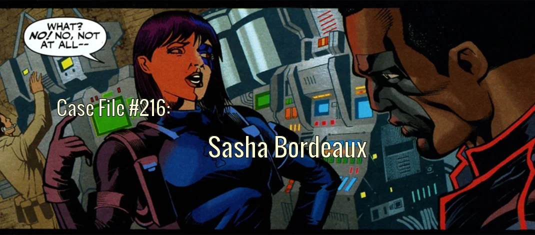 Slightly Misplaced Comic Book Heroes Case File #216:  Sasha Bordeaux