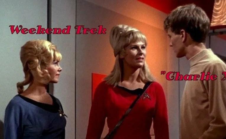 """Weekend Trek: """"Charlie X"""""""