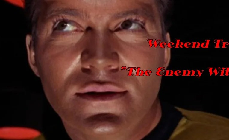 "Weekend Trek ""The Enemy Within"""