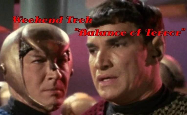 """Weekend Trek """"Balance of Terror"""""""