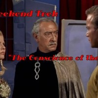 "Weekend Trek ""The Conscience Of The King"""