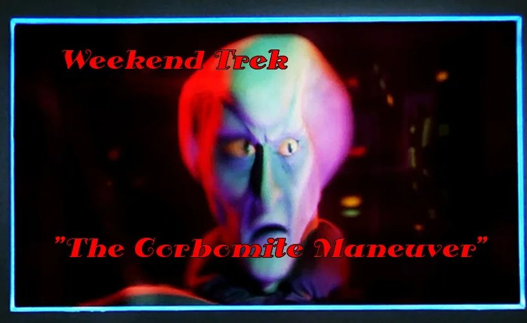 "Weekend Trek ""The Corbomite Maneuver"""