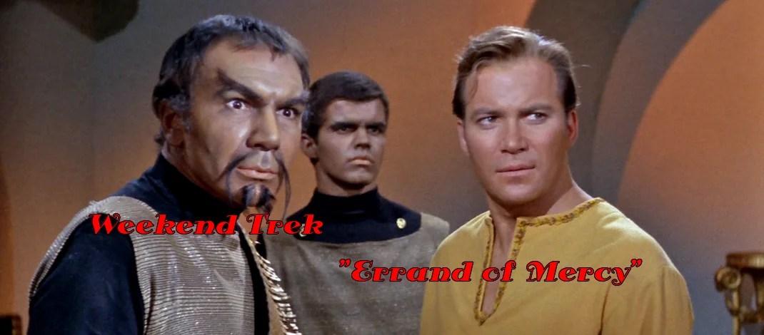 """Weekend Trek """"Errand Of Mercy"""""""