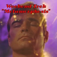 "Weekend Trek ""Metamorphosis"""