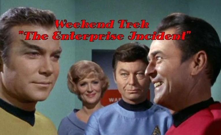 "Weekend Trek ""The Enterprise Incident"""