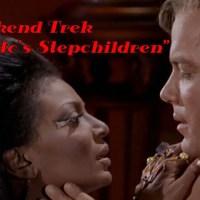 """Weekend Trek """"Plato's Stepchildren"""""""