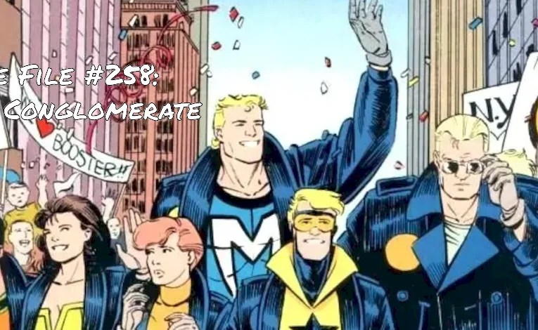Slightly Misplaced Comic Book Heroes Case File #258:  The Conglomerate