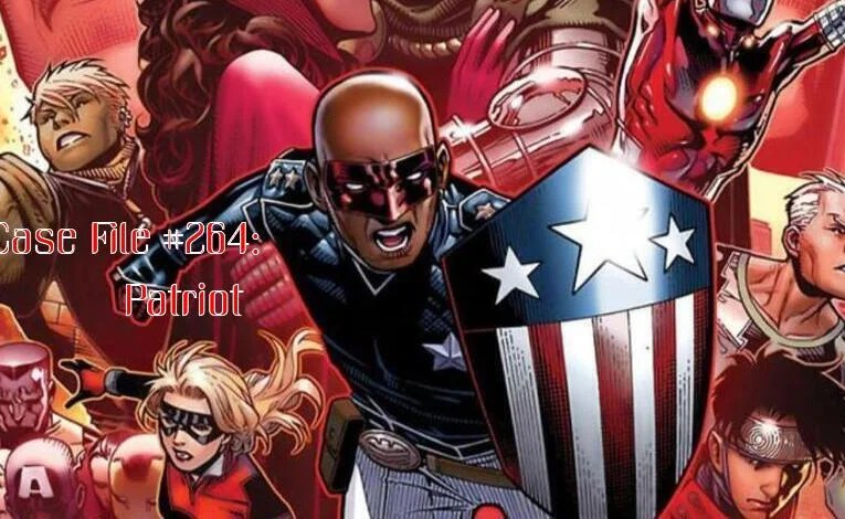 Slightly Misplaced Comic Book Heroes Case File #264:  Patriot