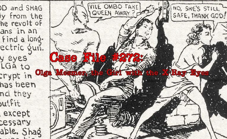 Slightly Misplaced Comic Book Heroes Case File #272:  Olga Mesmer
