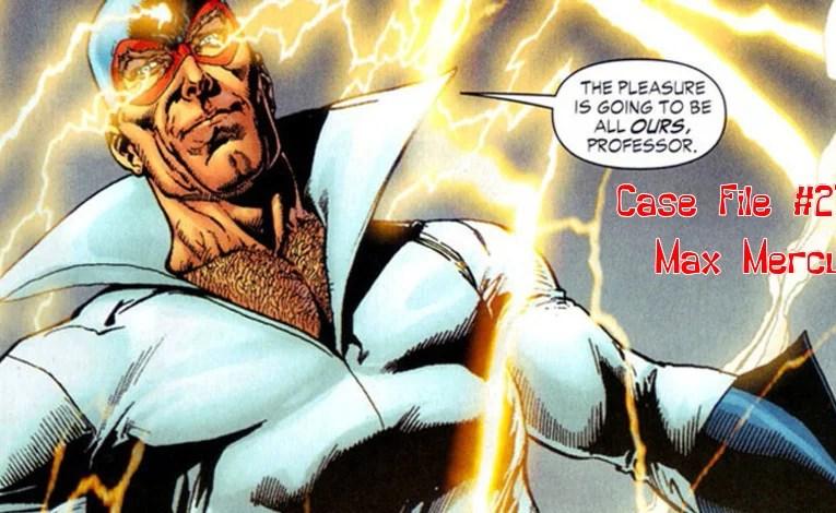 Slightly Misplaced Comic Book Heroes Case File #274:  Max Mercury