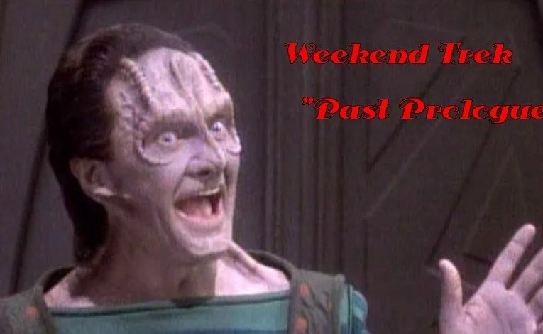 "Weekend Trek ""Past Prologue"""