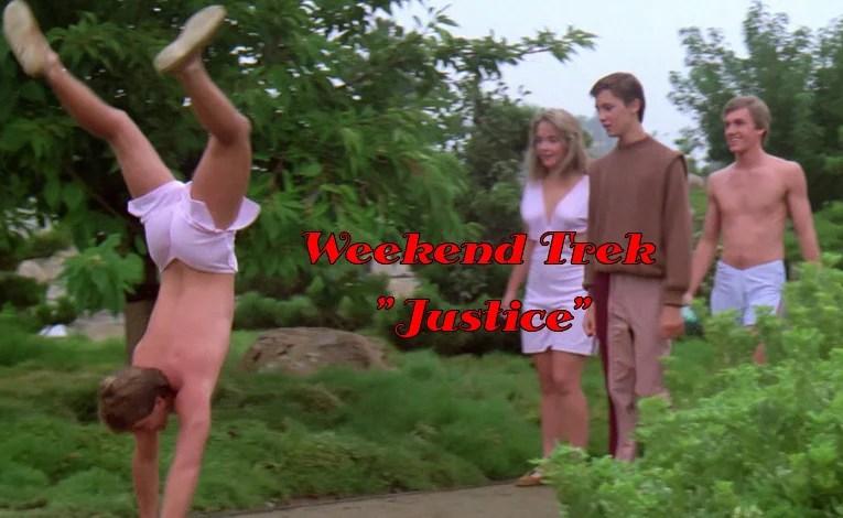 """Weekend Trek """"Justice"""""""