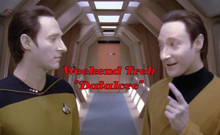 "Weekend Trek ""Datalore"""