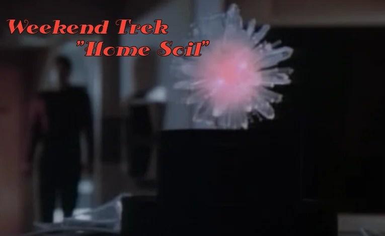 """Weekend Trek """"Home Soil"""""""
