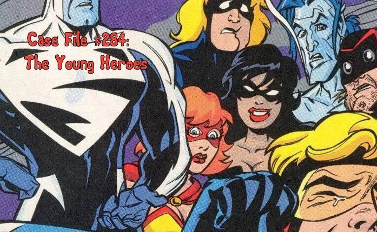 Slightly Misplaced Comic Book Heroes Case File #284:  The Young Heroes