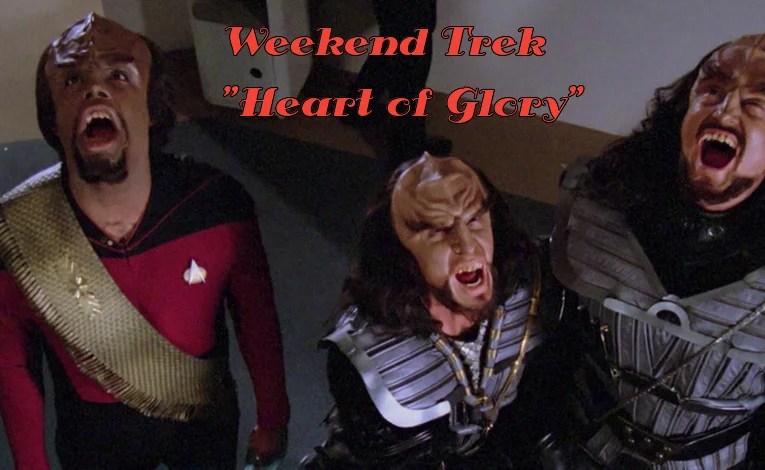 "Weekend Trek ""Heart Of Glory"""