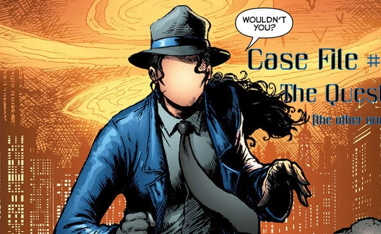 Slightly Misplaced Comic Book Heroes Case File #298: The Question (The Other One)