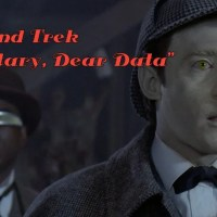 "Weekend Trek ""Elementary, Dear Data"""