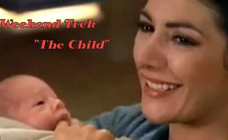 "Weekend Trek ""The Child"""