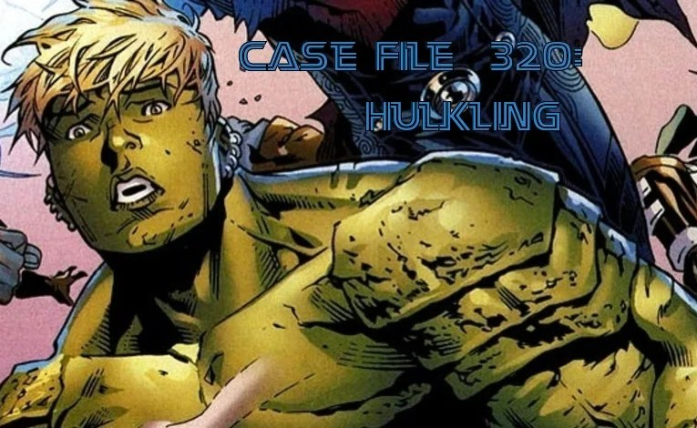 Slightly Misplaced Comic Book Heroes Case File #320:  Hulkling