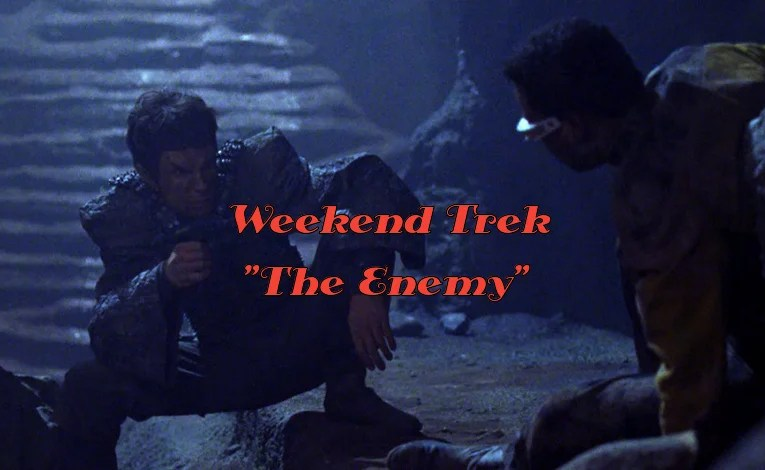 "Weekend Trek ""The Enemy"""
