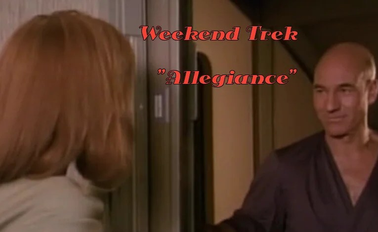 "Weekend Trek ""Allegiance"""