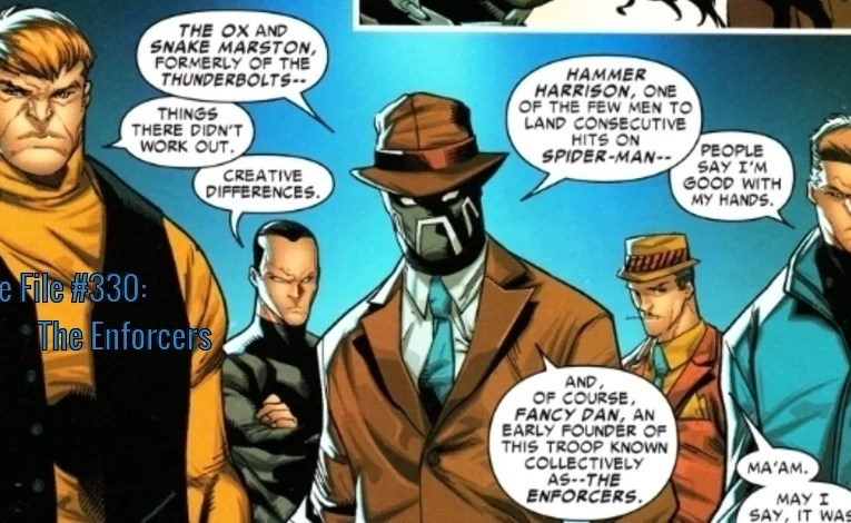 Slightly Misplaced Comic Book Characters Case File #330:  The Enforcers