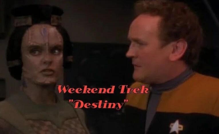 """Weekend Trek """"Destiny"""""""