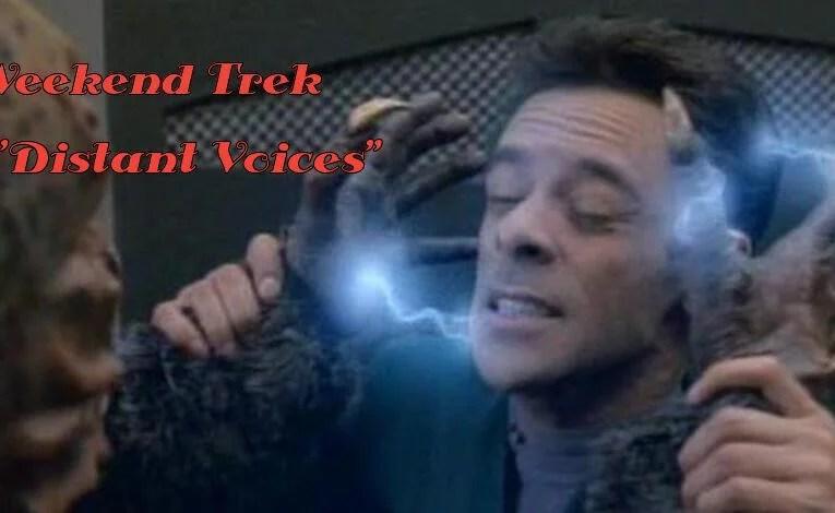 "Weekend Trek ""Distant Voices"""