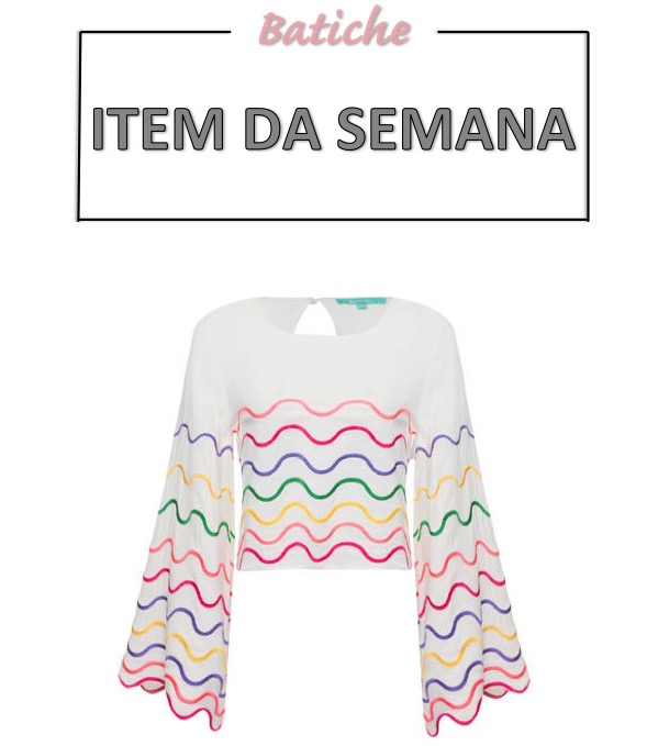 blusa com bordado colorido, manga chamativa, manga flare, item da semana, moda, estilo, item da semana, looks, colorful embellishment, statement sleeves, flare sleeves, item of the week, fashion, style, outfits