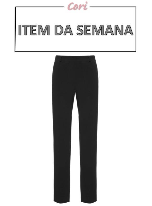 calça preta, item da semana, link afiliado, moda, estilo, looks, alfaiataria, fashion, style, outfits, item of the week, affiliate link, black pants