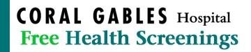 Free Health Screenings at Coral Gables Hospital
