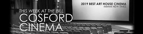 Bill Cosford Cinema at the University of Miami