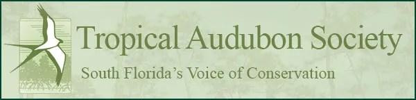 Tropical Audubon Society of South Florida