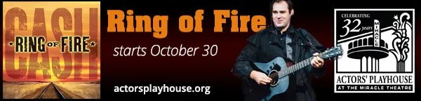 Ring Of Fire - Actors Playhouse at Miracle Theatre