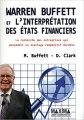 Warren Buffett et l'interprétation des états financiers - Mary Buffett