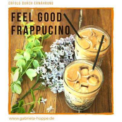 Feel Good Frappucino mit Dr. Gabriela Hoppe | Erfolg durch Ernährung