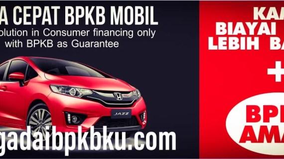 Jasa Gadai BPKB Mobil Daerah Jakarta Timur Langsung Cair