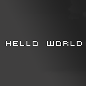 hello_world_by_sloppierkitty7-d6jjhqc