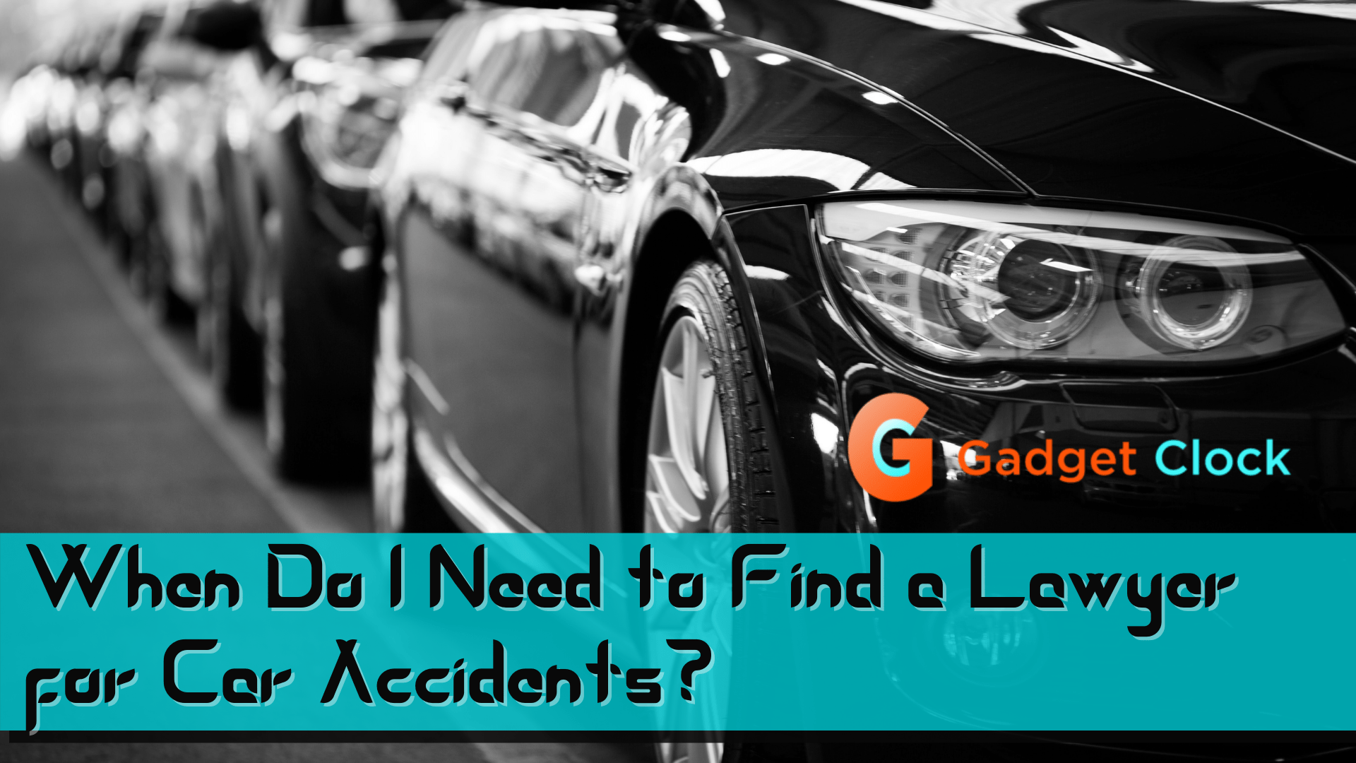 Car Accident Lawyer Jacksonville 2021: When Do I Need to Find a Lawyer for Car Accidents?