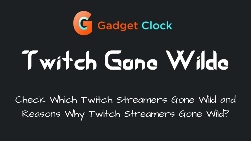 twitch gone wild : What Happened When Streamers Gone Wild and Cross There Limit