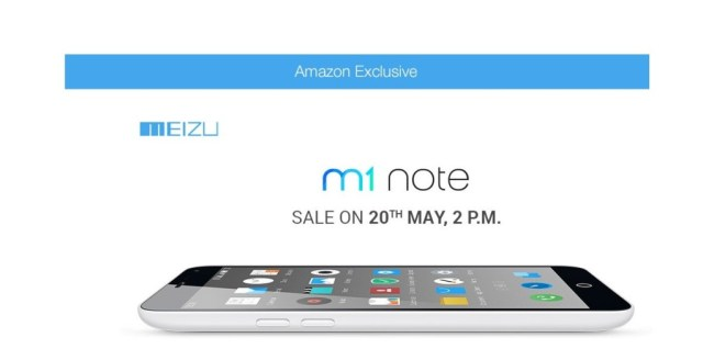Meizu M1 Note will be available for Rs.11,999 exclusively on Amazon.in
