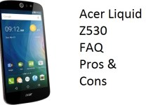 Acer Liquid Z530 FAQ, user queries, Pros and Cons
