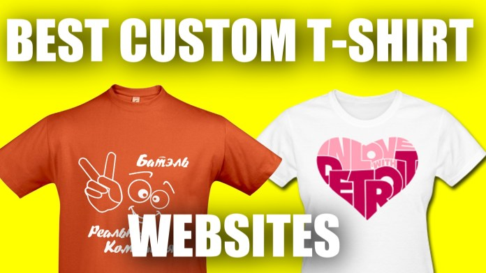 Best Custom T Shirt Sites