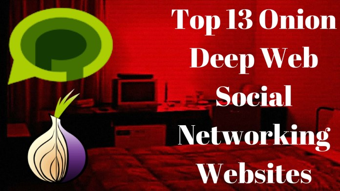 Top 13 Onion Deep Web Social Networking Websites, DEEP WEB, onion deep web, onion deep web,